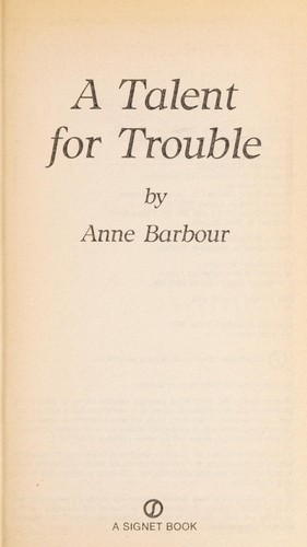 A Talent for Trouble by Anne Barbour