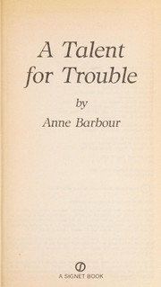 Cover of: A Talent for Trouble | Anne Barbour