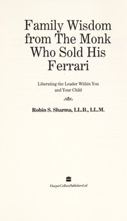 Cover of: Family wisdom from the monk who sold his Ferrari