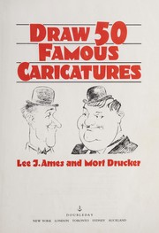 Cover of: Draw 50 famous caricatures | Lee J. Ames