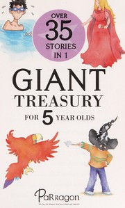 Cover of: Giant treasury for 5 year olds | Pat Posner