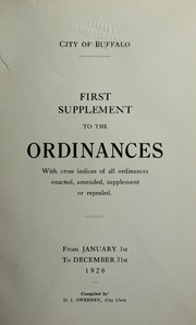Cover of: Supplements to the ordinances with cross indices of all ordinances enacted, amended, supplement or repealed ... | Buffalo (N.Y.)