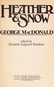Cover of: Heather & snow | George MacDonald