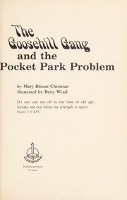 Cover of: The Goosehill Gang and the pocket park problem