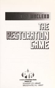 Cover of: The restoration game | Ken MacLeod