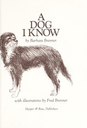 Cover of: A dog I know | Barbara Brenner