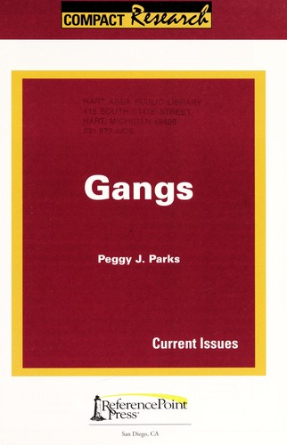Gangs by Peggy J. Parks