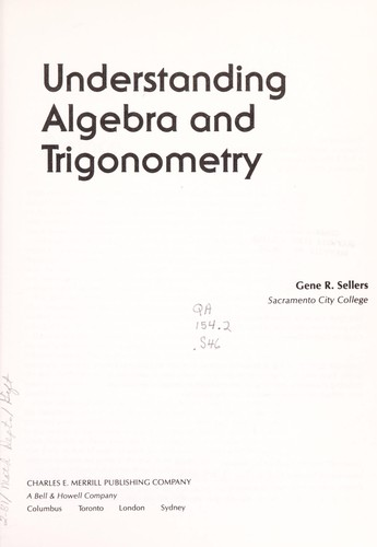 Understanding algebra and trigonometry by Gene R. Sellers