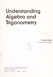 Cover of: Understanding algebra and trigonometry | Gene R. Sellers
