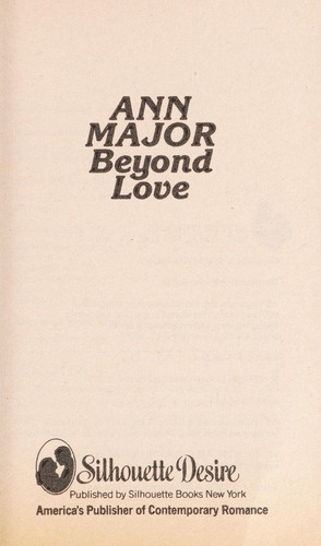 Beyond Love by Ann Major