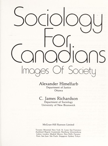 Sociology for Canadians by Alexander Himelfarb, C. James Richardson