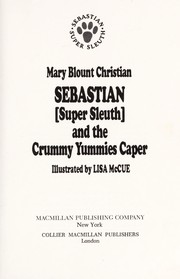 Cover of: Sebastian, super sleuth, and the crummy yummies caper