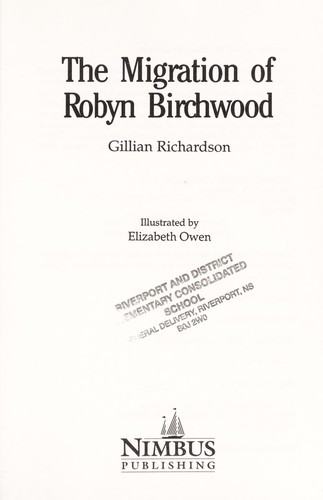 Migration of Robyn Birchwood by Gillian Richardson
