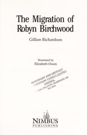 Cover of: Migration of Robyn Birchwood | Gillian Richardson