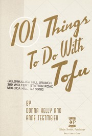 Cover of: 101 things to do with tofu: by Donna Kelly and Anne Tegtmeier.