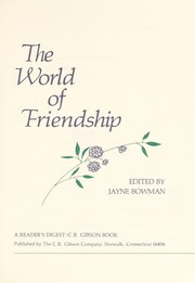 Cover of: The World of friendship |