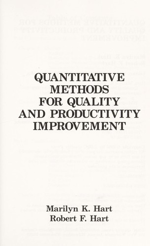 Quantitative methods for quality and productivity improvement by Marilyn K. Hart