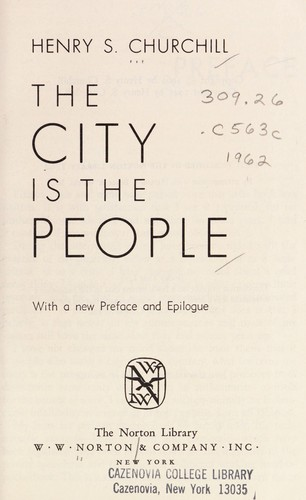 City Is the People by Henry S. Churchill
