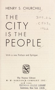 Cover of: City Is the People | Henry S. Churchill