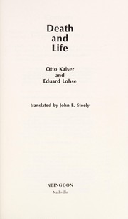 Cover of: Death and life | Otto Kaiser