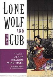 Cover of: Lone Wolf and Cub 7 | Kazuo Koike