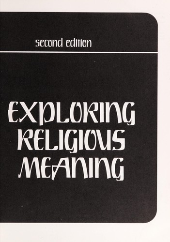 Exploring religious meaning by Robert C. Monk ... [et al.].