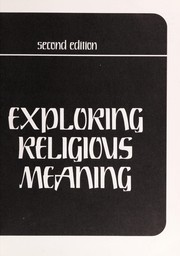 Cover of: Exploring religious meaning | Robert C. Monk ... [et al.].