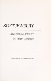 Cover of: Soft jewelry | Judith Conaway