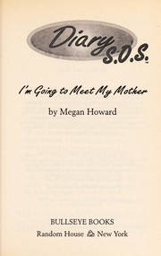 Cover of: I'm going to meet my mother | Megan Howard