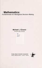 Cover of: Mathematics, fundamentals for managerial decision-making