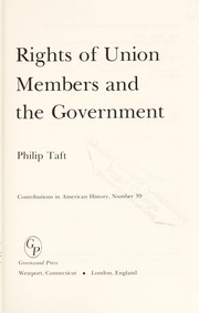 Cover of: Rights of union members and the Government