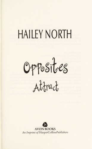 Opposites attract by Hailey North