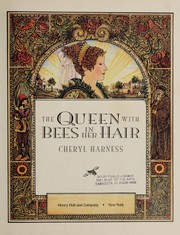 Cover of: The queen with bees in her hair | Cheryl Harness