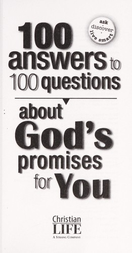 100 answers to 100 questions about God's promises for you by Lila Empson