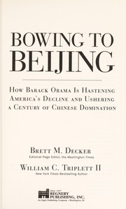 Cover of: Bowing to Beijing | Brett M. Decker