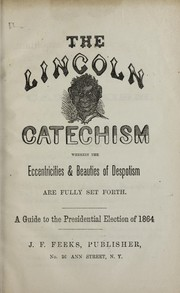 The Lincoln catechism