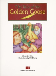 Cover of: The tale of the golden goose (Phonics and friends) | Alexandra Behr