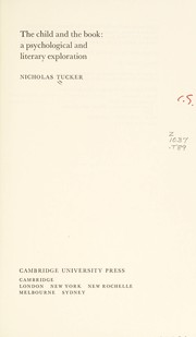 Cover of: The child and the book | Nicholas Tucker