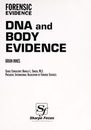 Cover of: DNA and Body Evidence (Forensic Evidence)
