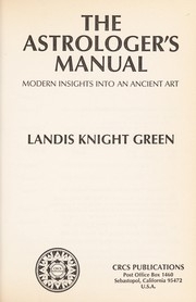 Cover of: Astrologers Manual Modern Insights into an Ancient Art