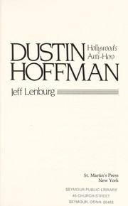 Cover of: Dustin Hoffman, Hollywood's anti-hero