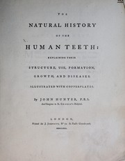 Cover of: The natural history of the human teeth