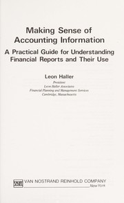 Cover of: Making sense of accounting information | Leon Haller