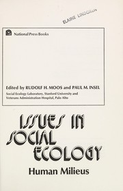 Cover of: Issues in social ecology: human milieus