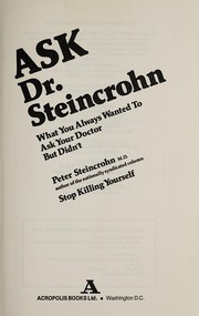 Cover of: Ask Dr. Steincrohn