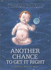 Cover of: Another Chance to Get It Right: A Children's Book for Adults