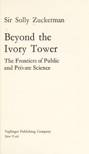 Cover of: Beyond the ivory tower | Zuckerman, Solly Zuckerman Baron