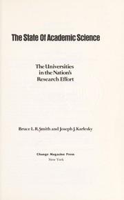 Cover of: The state of academic science | Bruce L. R. Smith