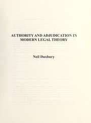 Cover of: Authority and adjudication in modern legal theory