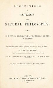 Cover of: Recreations in science and natural philosophy